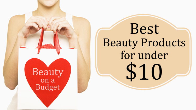 top beauty products under $10