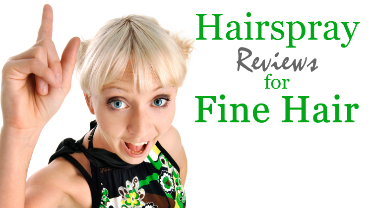 Hairspray Reviews For Fine Hair