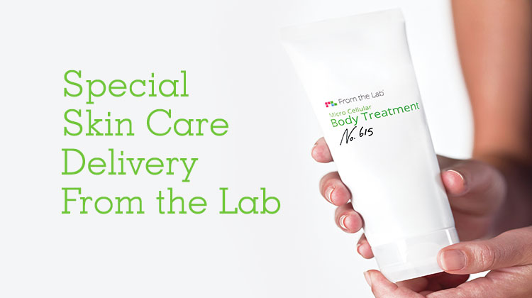 Special Skin Care Delivery From the Lab