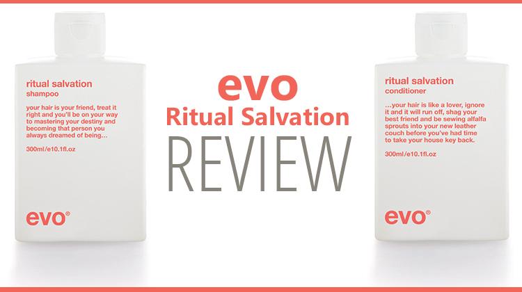 EVO Ritual Salvation Shampoo & Conditioner Review