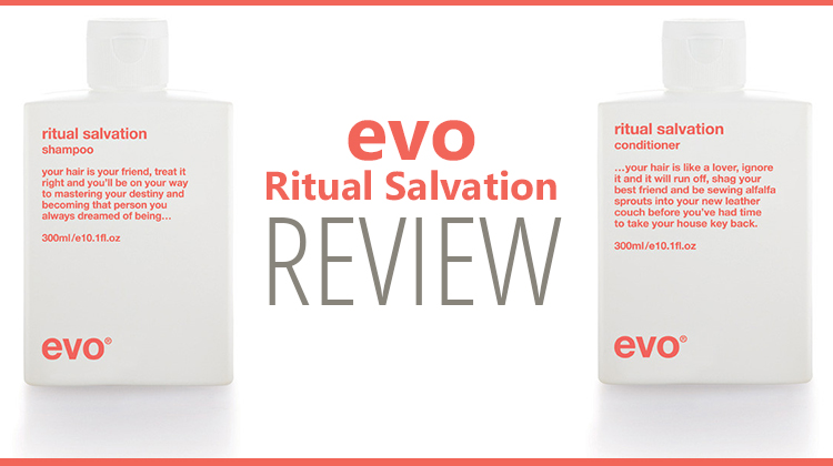 EVO Ritual Salvation Shampoo & Conditioner Review