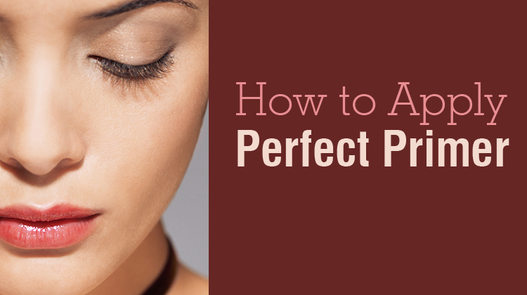 How to Apply the Perfect Primer
